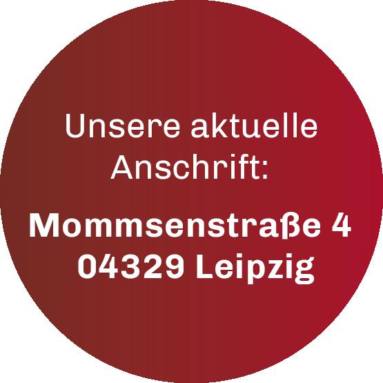 Ab 20.8.20 finden Sie uns unter neuer Adresse: Mommsenstraße 4 in Leipzig.